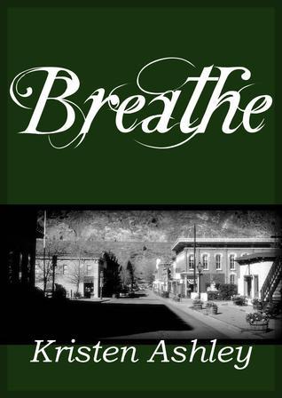 Breathe (Colorado Mountain, #4)