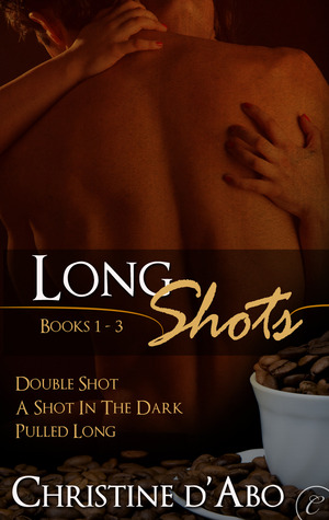 Long Shots: Books 1-3