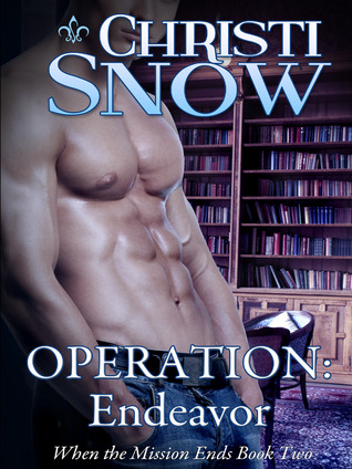 Operation: Endeavor (When the Mission Ends, #2)