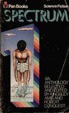 Spectrum I: A Science Fiction Anthology