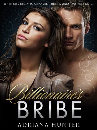 Billionaire's Bribe (Blackmailed Into Bed) BBW Erotica