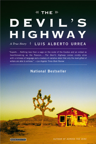 The Devil's Highway, by Luis Alberto Urrea