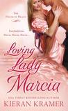 Loving Lady Marcia (House of Brady, #1)