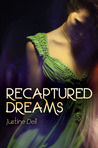 Recaptured Dreams