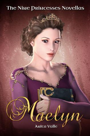 Maelyn (The Nine Princesses Novellas, #1)