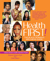 Health First!: The Black Woman's Wellness Guide