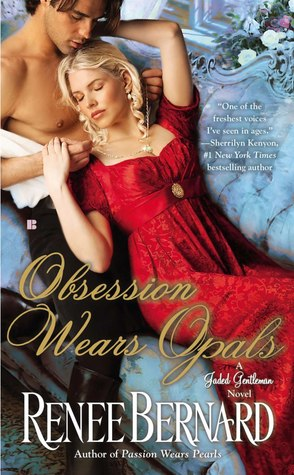 Obsession Wears Opals (Jaded Gentleman, #5)