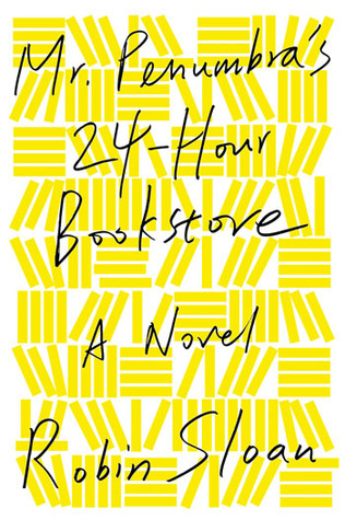 Mr. Penumbras 24-hour bookstore