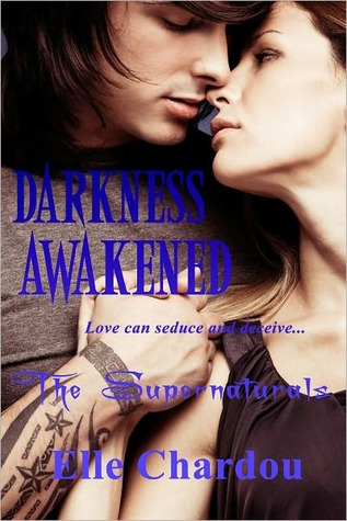 Darkness Awakened (The Supernaturals, #3)