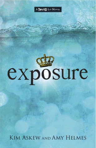 Exposure: A Modern-Day Spin on Shakespeare's Macbeth (Twisted Lit, #2)