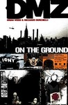 DMZ, Vol. 1: On the Ground