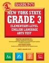 Barron's New York State Grade 3 Elementary-Level English Language Arts Test