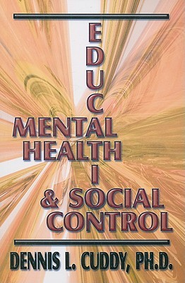 Mental Health, Education, and Social Control