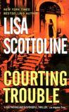 Courting Trouble (Rosato & Associates, #7)