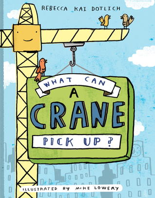 What Can a Crane Pick Up? cover art