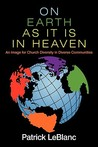 On Earth as It Is in Heaven: An Image for Church Diversity in Diverse Communities