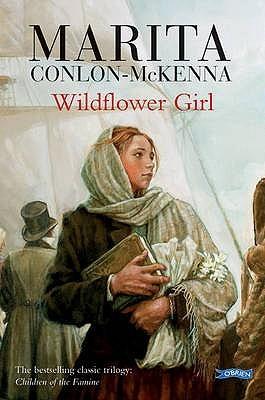 Wildflower Girl (Children Of the Famine, #2)