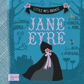 Jane Eyre: A Series of Board Books for Brilliant Babies