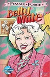 Female Force: Betty White