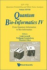 Quantum Bio Informatics Iv: From Quantum Information To Bio Informatics