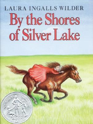 By the Shores of Silver Lake (Little House, #5)