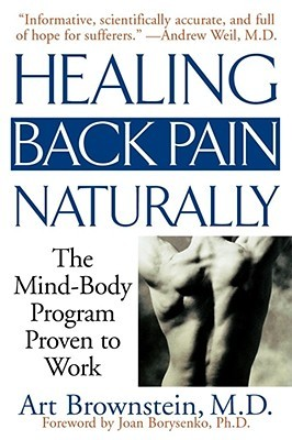 Healing Back Pain Naturally, by Art Brownstein