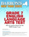 Barron's New York State Grade 7 English Language Arts Test