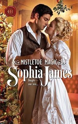 Mistletoe Magic by Sophia James