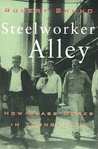 Steelworker Alley: How Class Works in Youngstown
