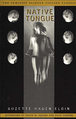 Cover to Native Tongue, a novel by Elgin. Figure of ghostly woman.