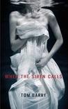 When the Siren Calls