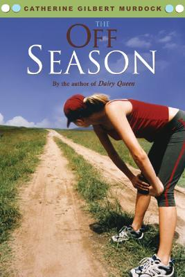 The Off Season (Dairy Queen, #2)