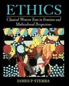 Ethics: Classical Western Texts in Feminist and Multicultural Perspectives