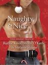 Naughty and Nice: Three Holiday Treats