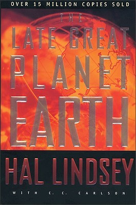 The Late Great Planet Earth by Hal Lindsey — Reviews ...