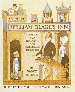 A Visit to William Blake's Inn: Poems for Innocent and Experienced Travelers
