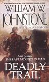 Deadly Trail (Matt Jensen: The Last Mountain Man, #2)