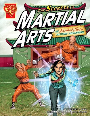 The Secrets of Martial Arts: An Isabel Soto History ...