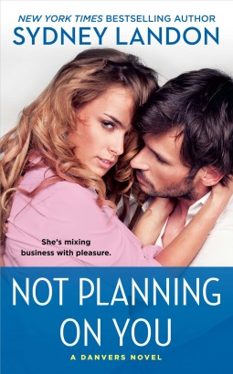 Not Planning On You: A Danvers Novel