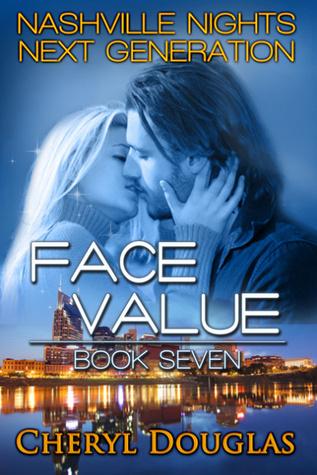 Face Value (Nashville Nights Next Generation #7)