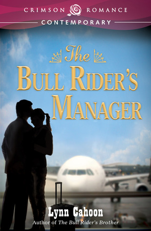 The Bull Rider's Manager by Lynn Cahoon