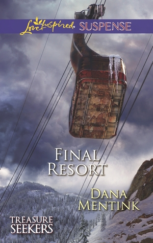 Final Resort by Dana Mentink