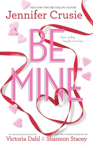 Be Mine:  Sizzle\Too Fast to Fall\Alone With You