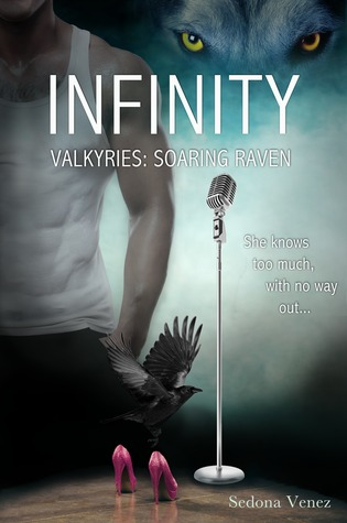 Infinity (Valkyries: Soaring Raven, #1)