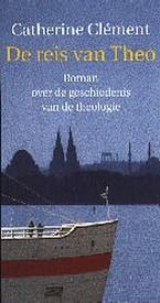 De reis van Theo (Catherine Clément)