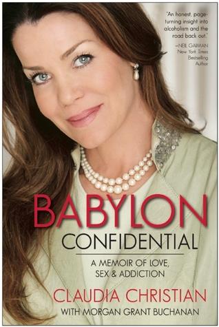 Babylon Confidential: A Memoir of Love, Sex, and Addiction