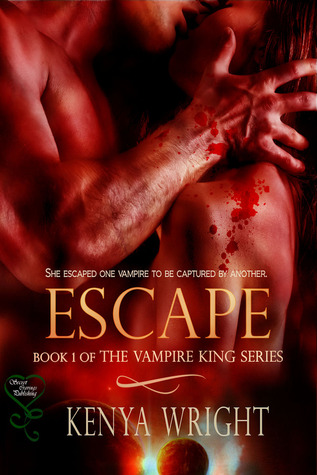 kenya wright, escape, vampire king series