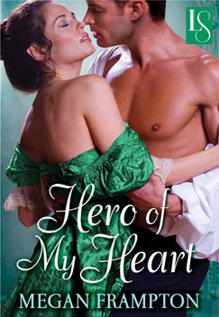 Hero of My Heart: A Loveswept Historical Romance