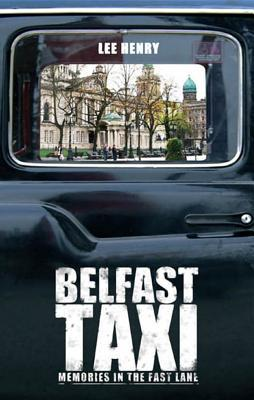 Belfast Taxi: A Drive Through History, One Fare at a Time