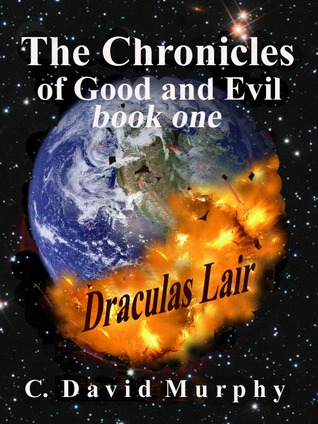 The Chronicles of Good and Evil - Dracula's Lair / The Darkest Tower